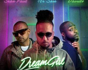 Ir_Sais_-_Dream_Girl_Remix_Ft_Davido_Sean_Paul