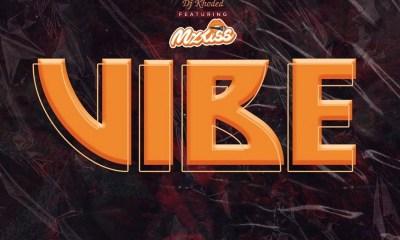DJ Khoded - Vibe Ft. Mz Kiss