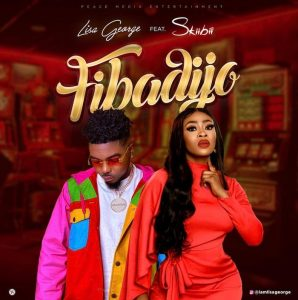 Lisa George – Fibadijo Ft. Skiibii