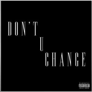 D. Savage – Don't U Change