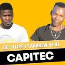 De Fillips – Capitec ft Andrew De DJ