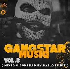 Pablo Lee Bee – Gangster MusiQ Vol. 03