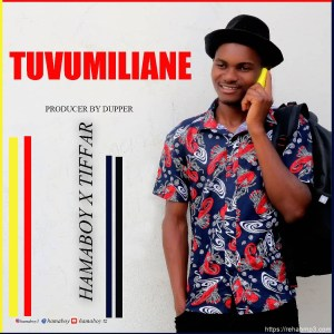 DOWNLOAD MP3: Hamaboy x Tiffar – Tuvumiliane