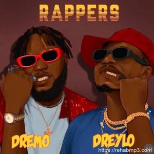 Dremo ft Dreylo - Rappers