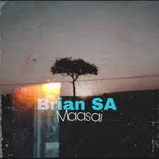Brian SA – Maasai (Original Mix)