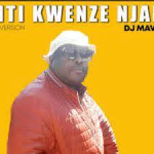 Dj Mavino – Kanti Kwenze Njani