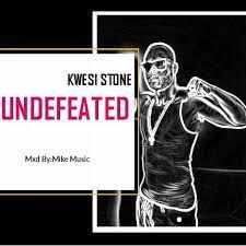 Kwesi Stone - Undefeated