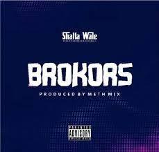 Shatta Wale - Brokors