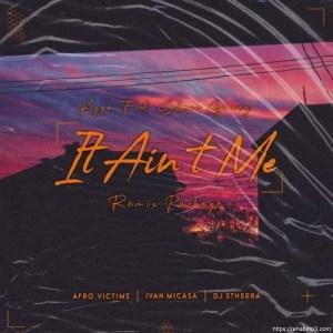Kygo Ft. Selena Gomez (DJ Stherra Remix) – It Ain't Me