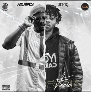 Aguero Banks ft JeriQ – Facie