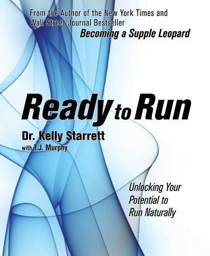 ready to run, kelly starrett