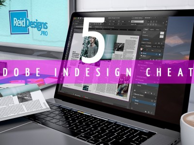 Adobe InDesign Cheats or 5 ways to be more productive