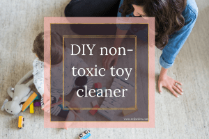 DIY non-toxic toy cleaner