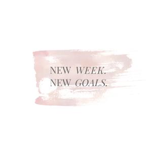 new week new goals