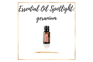 Essential Oil Spotlight_ geranium