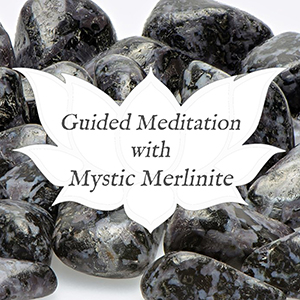 mystic merlinite guided meditation