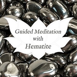 hematite guided meditation