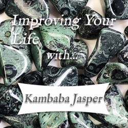 improving your life with kambaba jasper