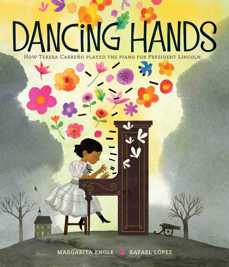 Book cover of Dancing Hands by Margarita Engle and Rafael López