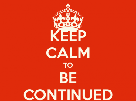 keep-calm-to-be-continued-5