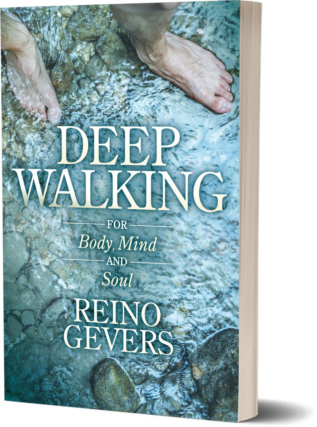 Deep Walking for Body, Mind and Soul (International orders)