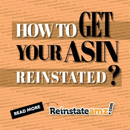 REINSTATEAMZ-HOW TO GET YOUR ASIN REINSTATED-2020