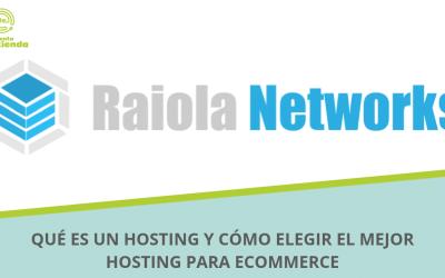 Qué es un hosting y cómo elegir el mejor hosting para eCommerce