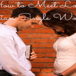 How to Meet Local Christian Single Women