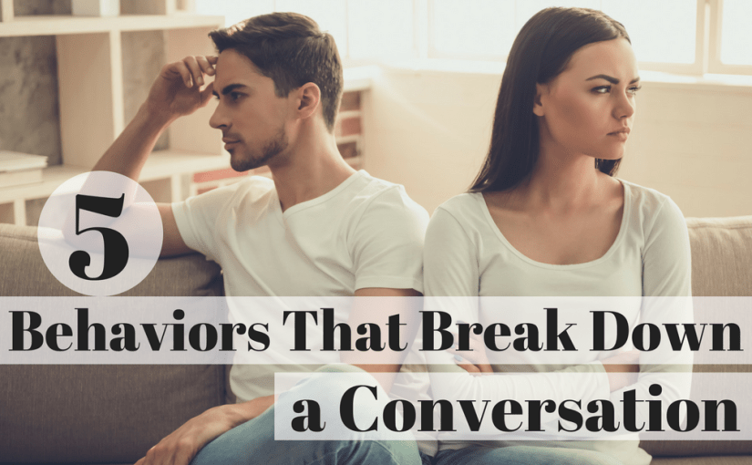 """Trouble Communicating? Licensed professional counselors Laura and Vincent Ketchie discuss """"Five Behaviors that Break Down a Conversation."""" Learn ways to overcome these communication errors from their Relationship Helpers podcast."""