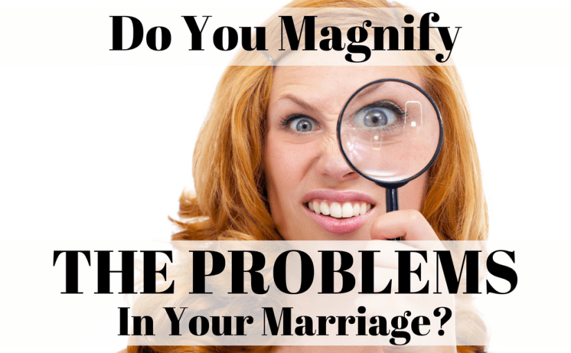 "We all have Eeyores and George Castanzas in our lives. These are people that are chronically negative. They are the Debbie Downers that don't see the good things right under their noses. In today's episode, we are going to discuss ""MAGNIFYING."" This is our second in a series on anger in marriage."