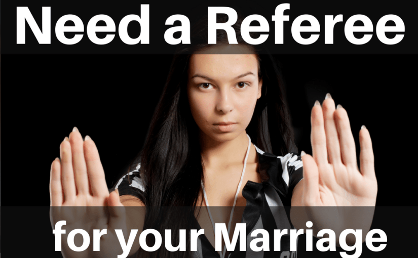Need a Referee for Your Marriage? Tips on how to have productive disagreements and resolve your fights from therapist Barry Ham.