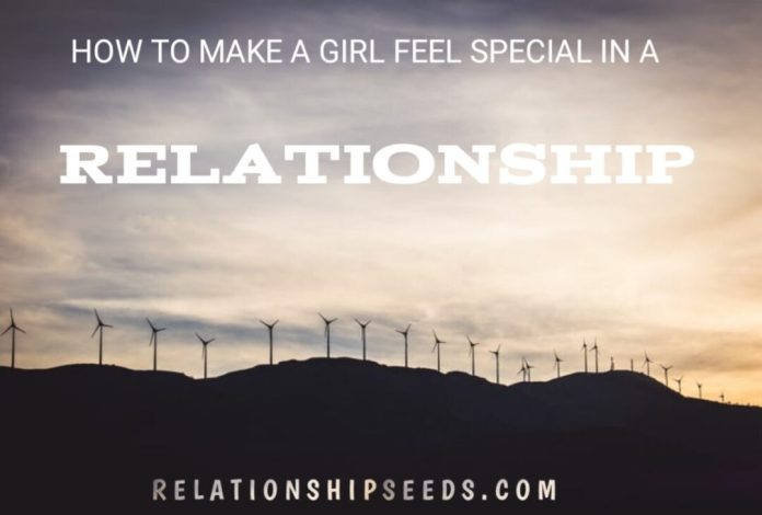 how to make a girl feel special in a relationship