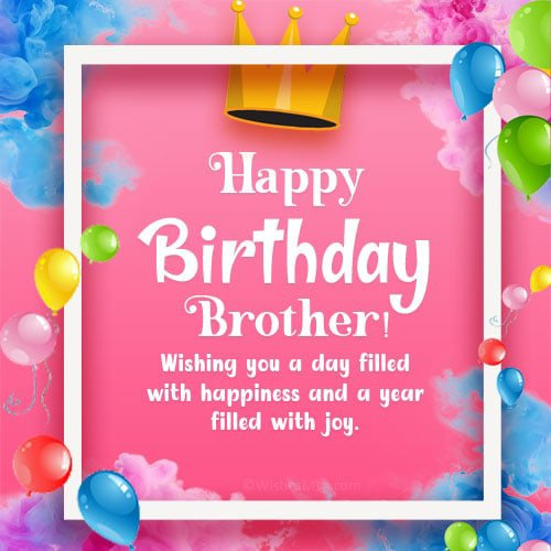 cute birthday wishes for a bro