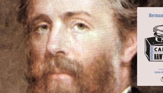 Cartas de Melville a Hawthorne: de la creatividad a la autocrítica
