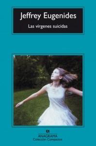 las vírgenes suicidas, jeffrey eugenides, anagrama, portada, relatos en construcción
