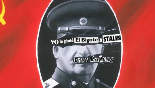 Yo le pinté el bigote a Stalin: un testimonio estremecedor