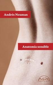 andrés neuman, anatomía sensible, páginas de espuma, portada
