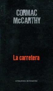 la carretera, cormac McCarthy, random house mondadori, portada