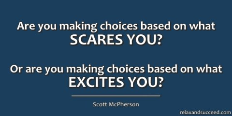 Relax and Succeed - Quote - SM Are you making choices based on
