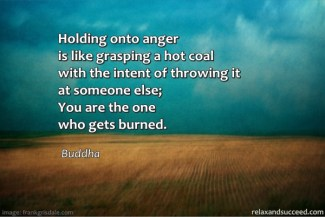 58 Relax and Succeed - Holding onto anger