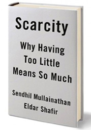 242 Relax and Succeed - Scarcity by Mullainathan and Shafir