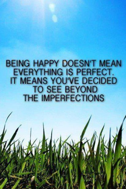 475 Relax and Succeed - Being happy doesn't mean everything is perfect