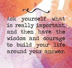 537 Relax and Succeed - Ask yourself what is really important