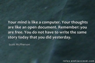 782 Relax and Succeed - Your mind is like a computer