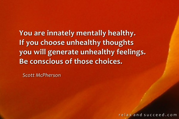 861 Relax and Succeed - You are innately mentally healthy