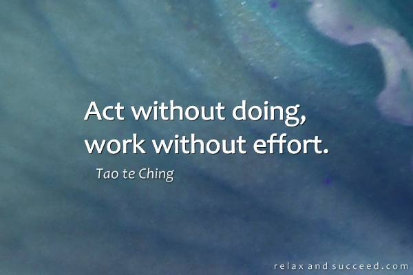 1039-relax-and-succeed-act-without-doing