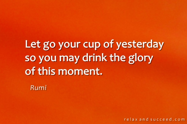 1068-relax-and-succeed-let-go-of-your-cup-of-yesterday