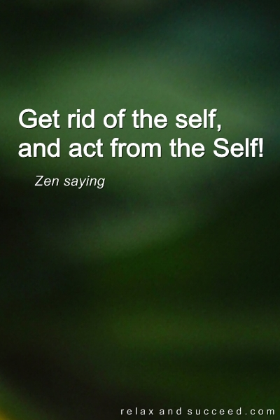 1137 Relax and Succeed - Get rid of the self