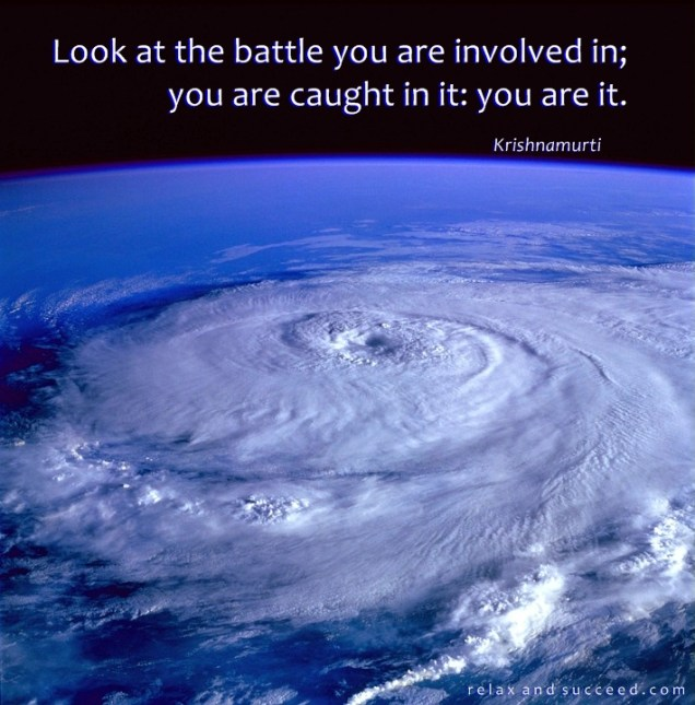 239 Relax and Succeed - Look at the battle you are