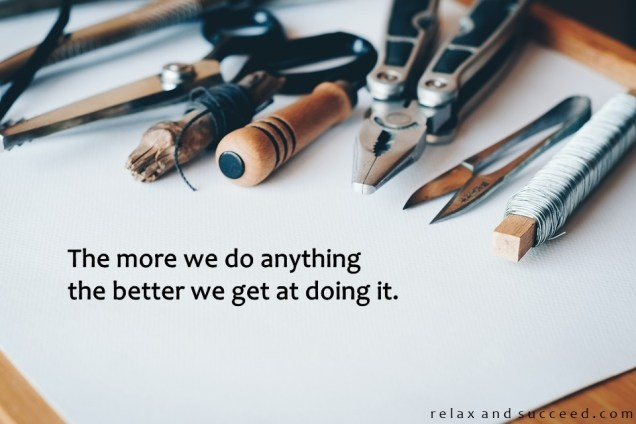 1301 Relax and Succeed - The more we do anything